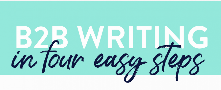 B2B Writing - How to Get Started in B2B Writing